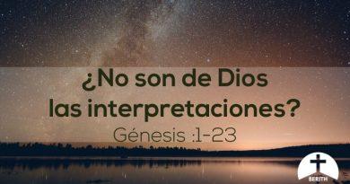 ¿No son de Dios las interpretaciones?