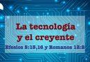La tecnología y el creyente
